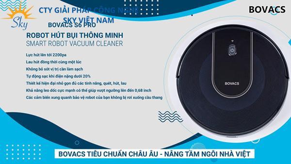 Sky Việt Nam - Đơn vị phân phối độc quyền robot hút bụi lau nhà Bovacs S6 Pro uy tín